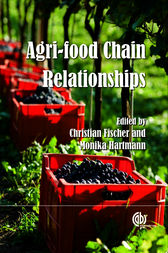 Agri-food Chain Relationships by Christian Fischer