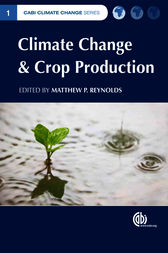 Climate Change and Crop Production by M.P. Reynolds