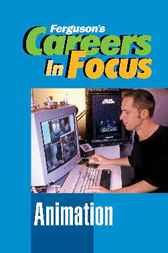 Careers in Focus: Animation by Ferguson