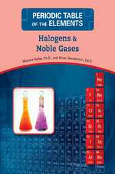 Halogens and Noble Gases by Monica Halka