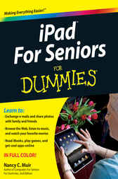 iPad For Seniors For Dummies by Nancy C. Muir