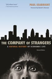 The Company of Strangers by Paul Seabright