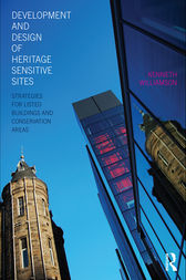 Development and Design of Heritage Sensitive Sites by Kenneth Williamson