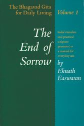 The End of Sorrow by Eknath Easwaran