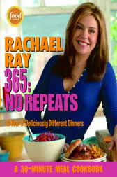 Rachael Ray 365: No Repeats by Rachael Ray