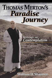 Thomas Merton's Paradise Journey by Thomas Merton