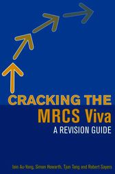 Cracking the MRCS Viva by Iain Au-Yong