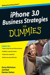 iPhone 3.0 Business Strategies For Dummies by Joel Elad