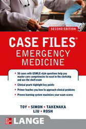 Case Files Emergency Medicine, Second Edition by Eugene C. Toy