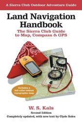 Land Navigation Handbook by W. S. Kals
