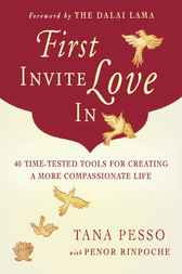 First Invite Love In by Tana Pesso