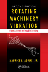 Rotating Machinery Vibration by Maurice L. Adams