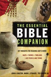 The Essential Bible Companion by John H. Walton