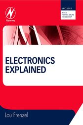 Electronics Explained by Louis Frenzel