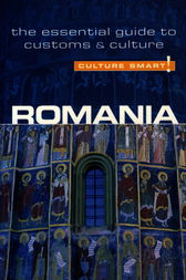 Romania - Culture Smart! by Debbie Stowe