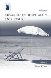 Advances in Hospitality and Leisure, 6 by Joseph S. Chen