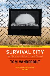 Survival City by Tom Vanderbilt