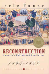 Reconstruction by Eric Foner