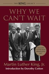 Why We Can't Wait by Martin Luther Jr King