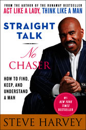 Straight Talk, No Chaser by Steve Harvey