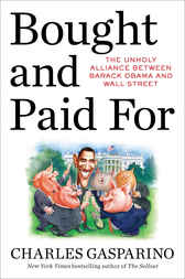 Bought and Paid For by Charles Gasparino