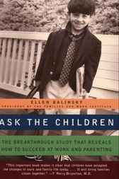Ask the Children by Ellen Galinsky
