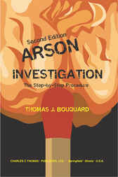 Arson Investigation by Thomas J. Bouquard