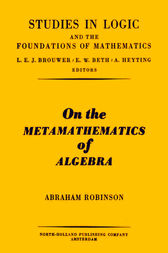 On the metamathematics of algebra