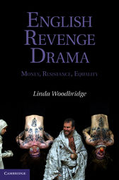 English Revenge Drama by Linda Woodbridge