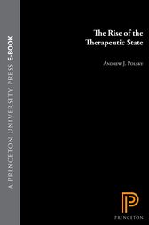 The Rise of the Therapeutic State by Andrew J. Polsky