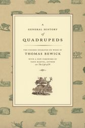 A General History of Quadrupeds by Thomas Bewick