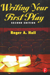 Writing Your First Play by Roger Hall