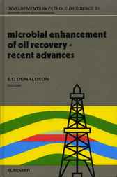 Microbial Enhancement of Oil Recovery by E.C. Donaldson