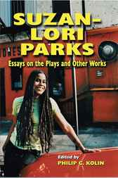 Suzan-Lori Parks by Philip C. Kolin