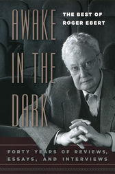 Awake in the Dark by Roger Ebert