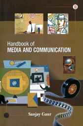 Handook of Media and Communication by Sanjay Gaur