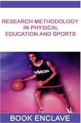 Research Methodology in Physical Education and Sports