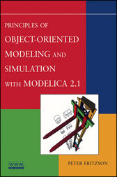 Principles of Object-Oriented Modeling and Simulation with Modelica 2.1 by Peter Fritzson