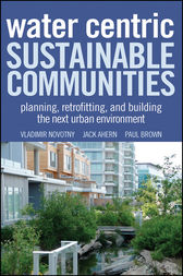 Water Centric Sustainable Communities by Vladimir Novotny