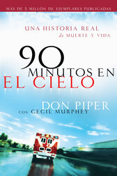 90 minutos en el cielo by Don Piper