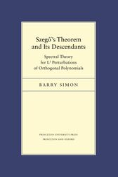 Szego's Theorem and Its Descendants: Spectral Theory for L2 Perturbations of Orthogonal Polynomials by Barry Simon