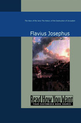 The Wars of the Jews by Flavius Josephus