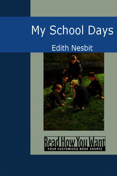 My School Days by Edith Nesbit