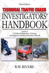 Technical Traffic Crash Investigators' Handbook