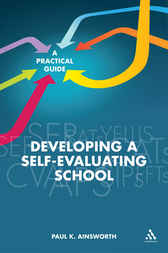 Developing a Self-Evaluating School by Paul K. Ainsworth