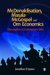 McDonaldisation, Masala McGospel and Om Economics by Jonathan D James