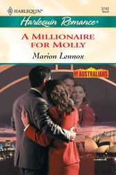 Millionaire For Molly by Marion Lennox