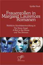 Frauenrollen in Margaret Laurences Romanen