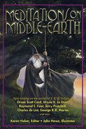 Meditations on Middle-Earth by Karen Haber