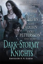 Dark and Stormy Knights by P. N. Elrod